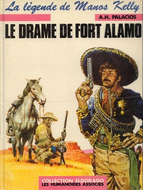 Couverture Manos Kelly, tome 1 : Le drame de Fort Alamo
