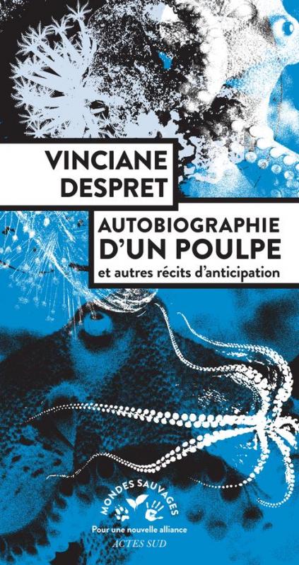 Couverture Autobiographie d'un poulpe et autres récits d'anticipation