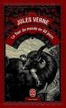 Couverture Le tour du monde en quatre-vingts jours / Le tour du monde en 80 jours Editions Le Livre de Poche 2001