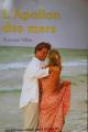 Couverture L'apollon des mers Editions 92 / EMAP (Nous Deux) 2003