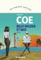 Couverture Billy Wilder et moi Editions Gallimard  (Du monde entier) 2021