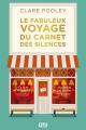 Couverture Le fabuleux voyage du carnet des silences Editions 12-21 2021