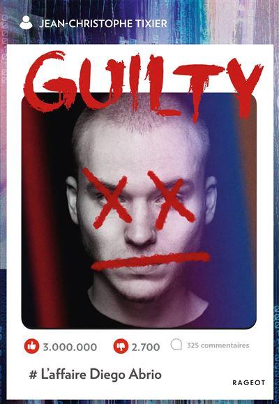 Couverture Guilty, l'affaire Diego Abrio