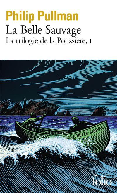 Couverture La trilogie de la poussière, tome 1 : La Belle sauvage
