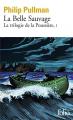 Couverture La trilogie de la poussière, tome 1 : La Belle sauvage Editions Folio  2021