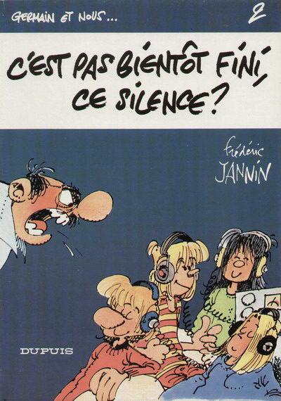 Couverture Germain et nous... , tome 2 : C'est pas bientôt fini, ce silence ?