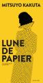 Couverture Lune de Papier Editions Actes Sud (Lettres japonaises) 2021