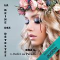Couverture La reine des détestés, tome 1 : Enfer ou Paradis Editions Audible studios 2021