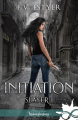Couverture Slayer, tome 1 : Initiation Editions Infinity (Urban fantasy) 2020