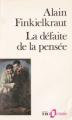 Couverture La défaite de la pensée Editions Folio  (Essais) 1993