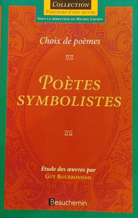 Couverture Poètes symbolistes : choix de poèmes
