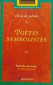 Couverture Poètes symbolistes : choix de poèmes Editions Beauchemin (Parcours d'une oeuvre) 2004