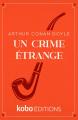 Couverture Un crime étrange Editions Kobo 2021