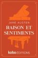 Couverture Raison et Sentiments / Le Coeur et la Raison / Raison & Sentiments Editions Kobo 2009
