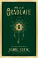 Couverture Scholomance, book 2: The Last Graduate  Editions Del Rey Books 2021