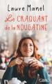 Couverture Le craquant de la nougatine Editions Michel Lafon 2021
