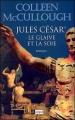 Couverture Jules César, le glaive et la soie Editions L'Archipel 1999