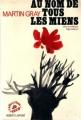 Couverture Au nom de tous les miens Editions Robert Laffont 1971