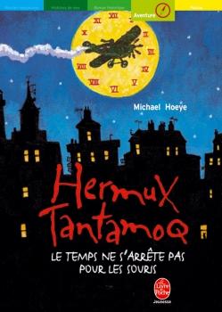 Couverture Hermux Tantamoq, tome 1 : Le temps ne s'arrête pas pour les souris