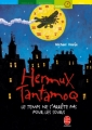 Couverture Hermux Tantamoq, tome 1 : Le temps ne s'arrête pas pour les souris Editions Le Livre de Poche (Jeunesse - Aventure) 2005