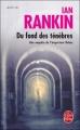 Couverture Du fond des ténèbres Editions Le Livre de Poche (Policier) 2006