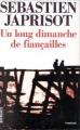 Couverture Un long dimanche de fiançailles Editions Denoël 1991