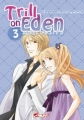 Couverture Trill on Eden, tome 3 Editions Asuka (Shojo) 2009
