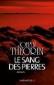 Couverture Le sang des pierres Editions Albin Michel 2011