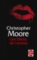 Couverture Love Story, tome 1 : Les Dents de l'amour Editions Le Livre de Poche (Fantastique) 2011