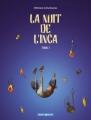 Couverture La nuit de l'inca, tome 1 Editions Dargaud (Poisson pilote) 2003