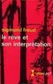 Couverture Le rêve et son interprétation Editions Gallimard  (Idées) 1925