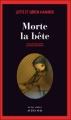 Couverture Morte la bête Editions Actes Sud (Actes noirs) 2011