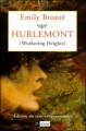 Couverture Les hauts de Hurle-Vent / Les hauts de Hurlevent / Hurlevent / Hurlevent des morts / Hurlemont Editions L'Archipel 1998