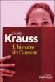 Couverture L'histoire de l'amour Editions Gallimard  (Du monde entier) 2006