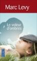 Couverture Le Voleur d'ombres Editions Pocket 2010