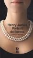 Couverture Portrait de femme Editions 10/18 (Domaine étranger) 2011