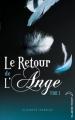Couverture Le retour de l'ange, tome 1 : Le baiser Editions Hachette (Black Moon) 2011