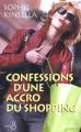 Couverture L'Accro du shopping, tome 1 : Confessions d'une accro du shopping Editions Belfond 2002