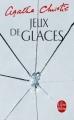 Couverture Jeux de glaces Editions Le Livre de Poche 2009