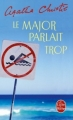 Couverture Le major parlait trop Editions Le Livre de Poche 2005