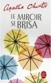 Couverture Le Miroir se brisa Editions Le Livre de Poche 2009