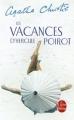 Couverture Les vacances d'Hercule Poirot Editions Le Livre de Poche 2005