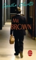 Couverture Mr Brown / Mr. Brown / Monsieur Brown Editions Le Livre de Poche 2002