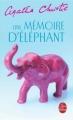 Couverture Une mémoire d'éléphant Editions Le Livre de Poche 2003