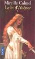 Couverture Le Lit d'Aliénor, tome 1 Editions Pocket 2003