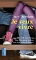 Couverture Je veux vivre Editions Pocket (Jeunes adultes) 2011