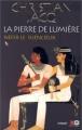 Couverture La pierre de lumière, tome 1 : Néfer le silencieux Editions XO 2000