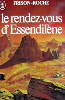 Couverture Bivouacs sous la lune, tome 3 : Le rendez-vous d'Essendilène