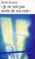 """Couverture """"Je ne suis pas sortie de ma nuit"""" Editions Folio  1999"""