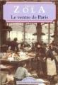 Couverture Le ventre de Paris Editions Maxi Poche (Classiques français) 1995